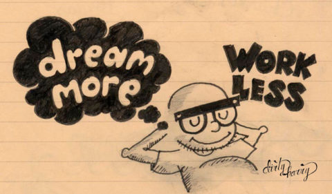 Dirty Harry - Dream more work less