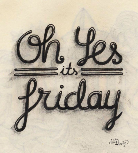 Dirty Harry - Oh yes its friday