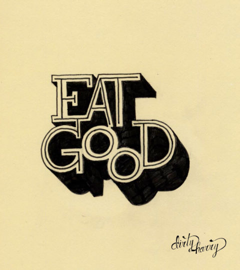 Dirty Harry - Eat good