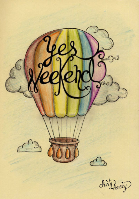 Dirty Harry - Yes weekend