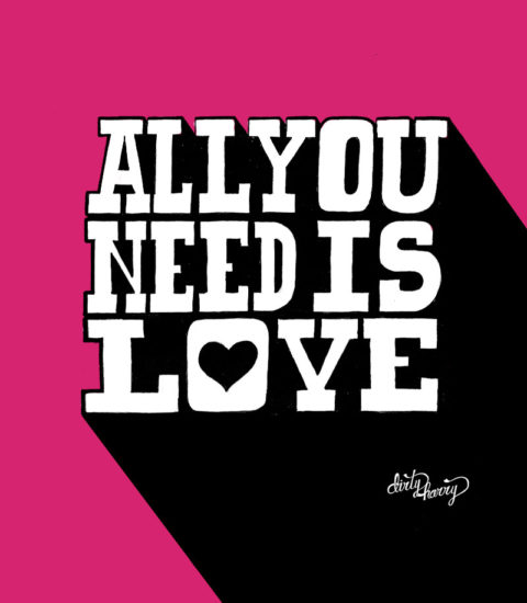 Dirty Harry - All you need is love