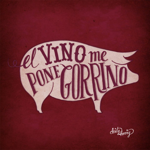 Dirty Harry - El vino me pone gorrino